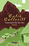 Colin Cotterill: Totentanz für Dr. Siri